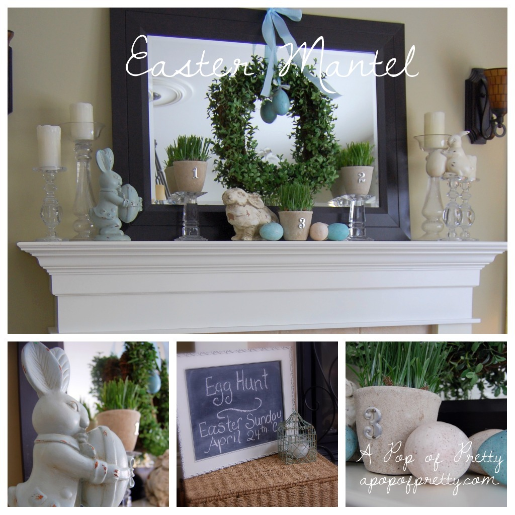 Mantel decor a full year of mantels a pop of pretty for Easter home decorations