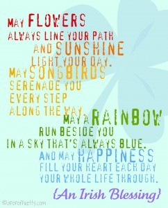 An Irish Blessing - Free Printable - May Flowers Always Line Your Path
