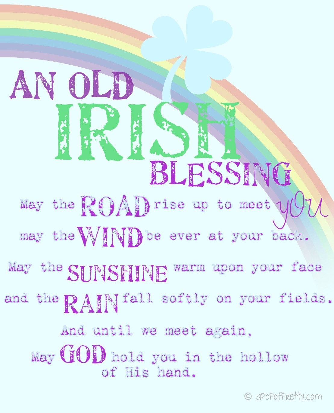 An Old Irish Blessing - Free Printable - May The Road Rise Up