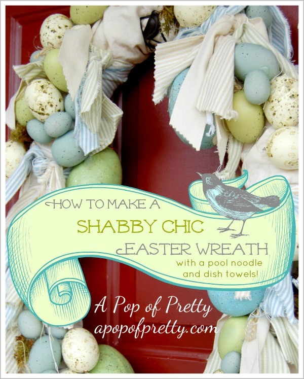 Shabby chic Easter wreath made with pool noodle and dish towels!