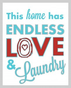 Endless Love and Laundry - free printable - via A Pop of Pretty