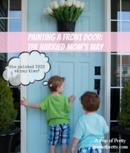 How to paint a front door A Pop of Pretty