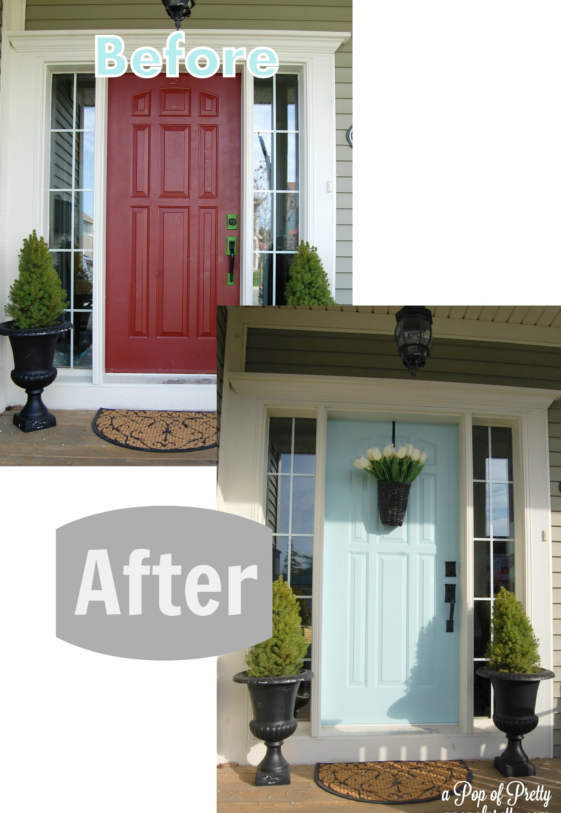 Turquoise Front Door Before After A Pop Of Pretty