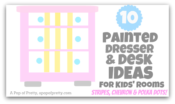 kids room decor - painted dressers