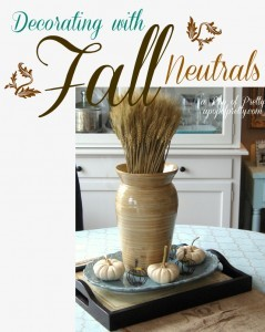 Decorating with Fall Neutrals