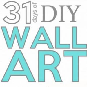 diy wall art 31 Days