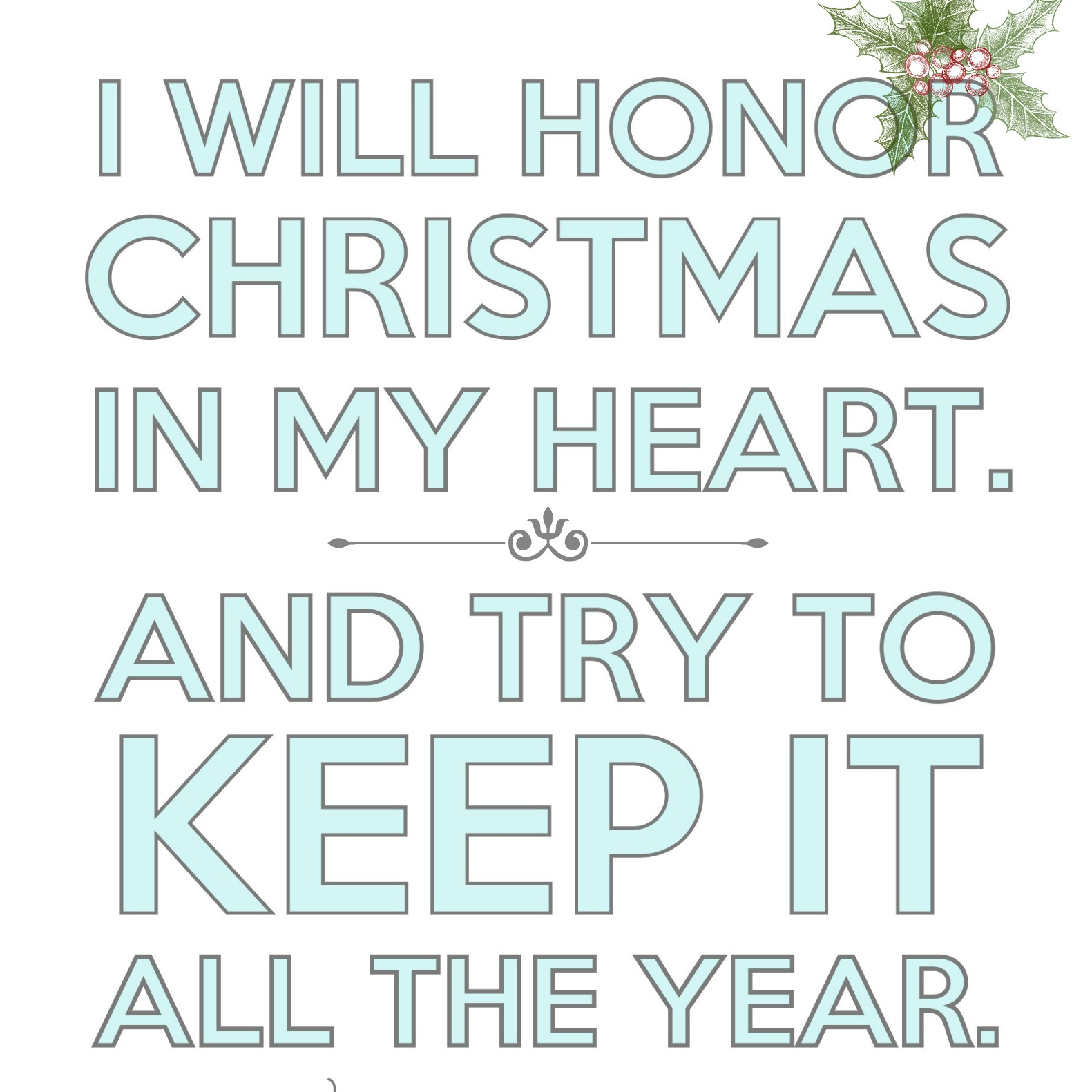 """Free Christmas Printable: """"I will honor / honour Christmas in my heart"""" (Scrooge)"""
