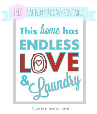 Free laundry room printable - Endless love and laundry