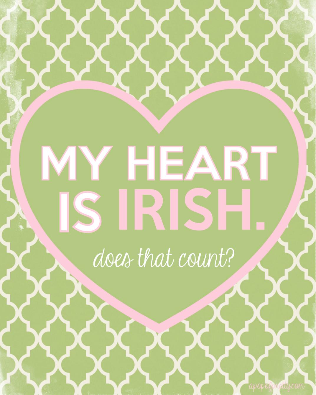 St Patricks Day Printable - my heart is Irish