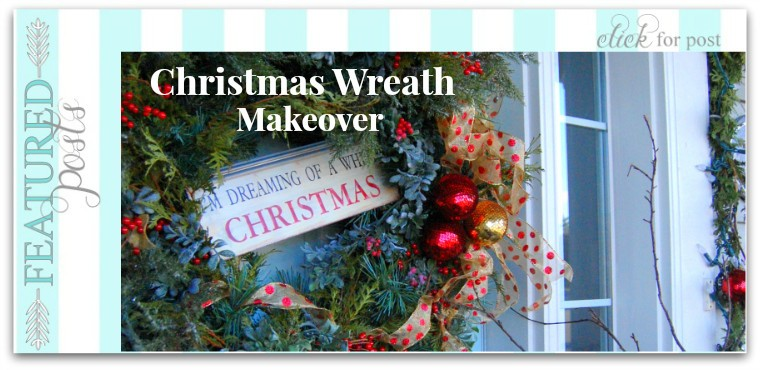 How to Christmas Wreath Makeover