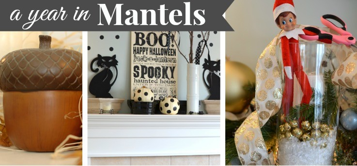 a year in mantel decorating