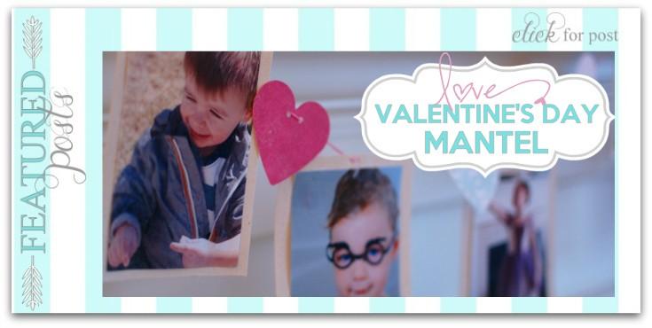 valentine mantel decorating idea