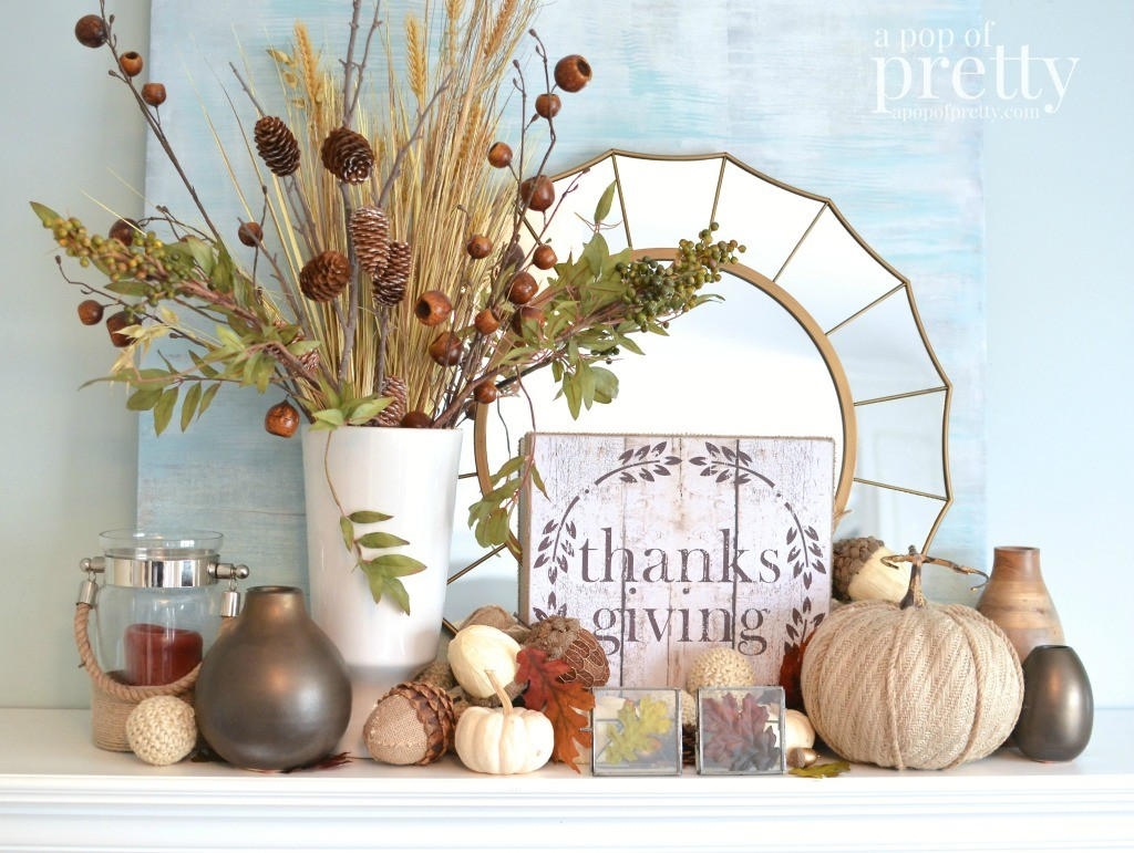 Thanksgiving Mantel 100 GlitterFree A Pop of Pretty Blog – Thanksgiving Mantel Decorations