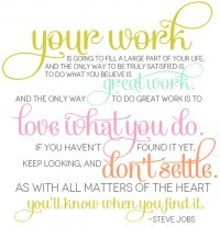 """""""Love what you do"""": Steve Jobs' words of wisdom."""