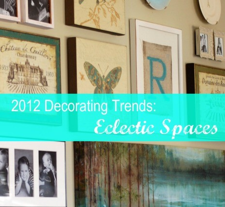 Eclectic Decorating, a 2012 'Trend': Isn't it ironic?