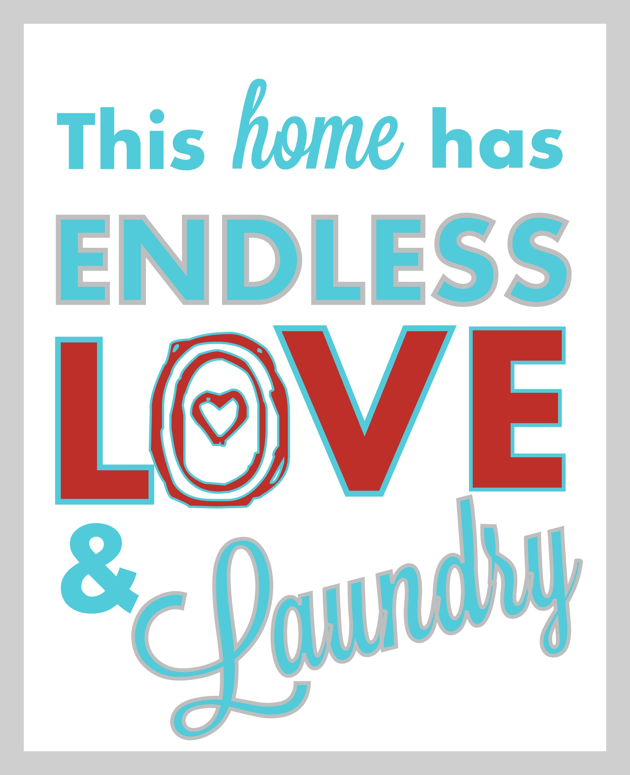 """Giant Laundry Room Sign Tutorial: """"Endless Love & Laundry""""(+ Free Printable!)"""