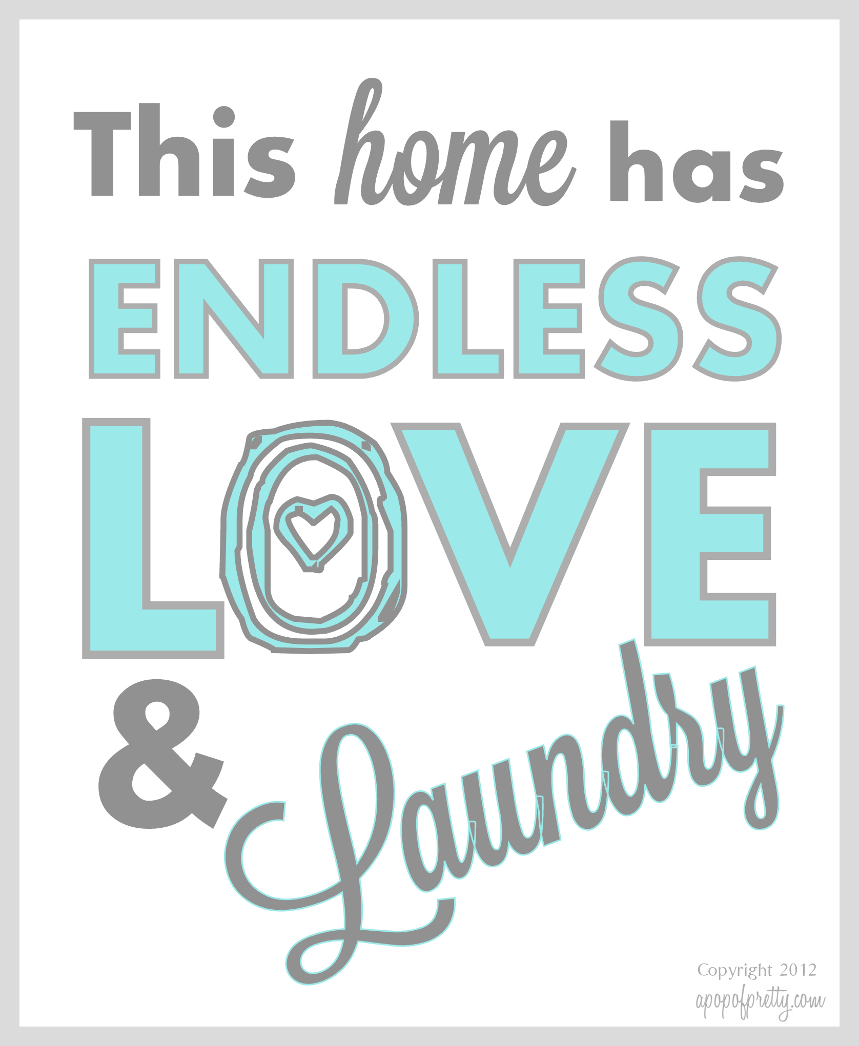 Free printable artwork endless love laundry now in for Lovers home