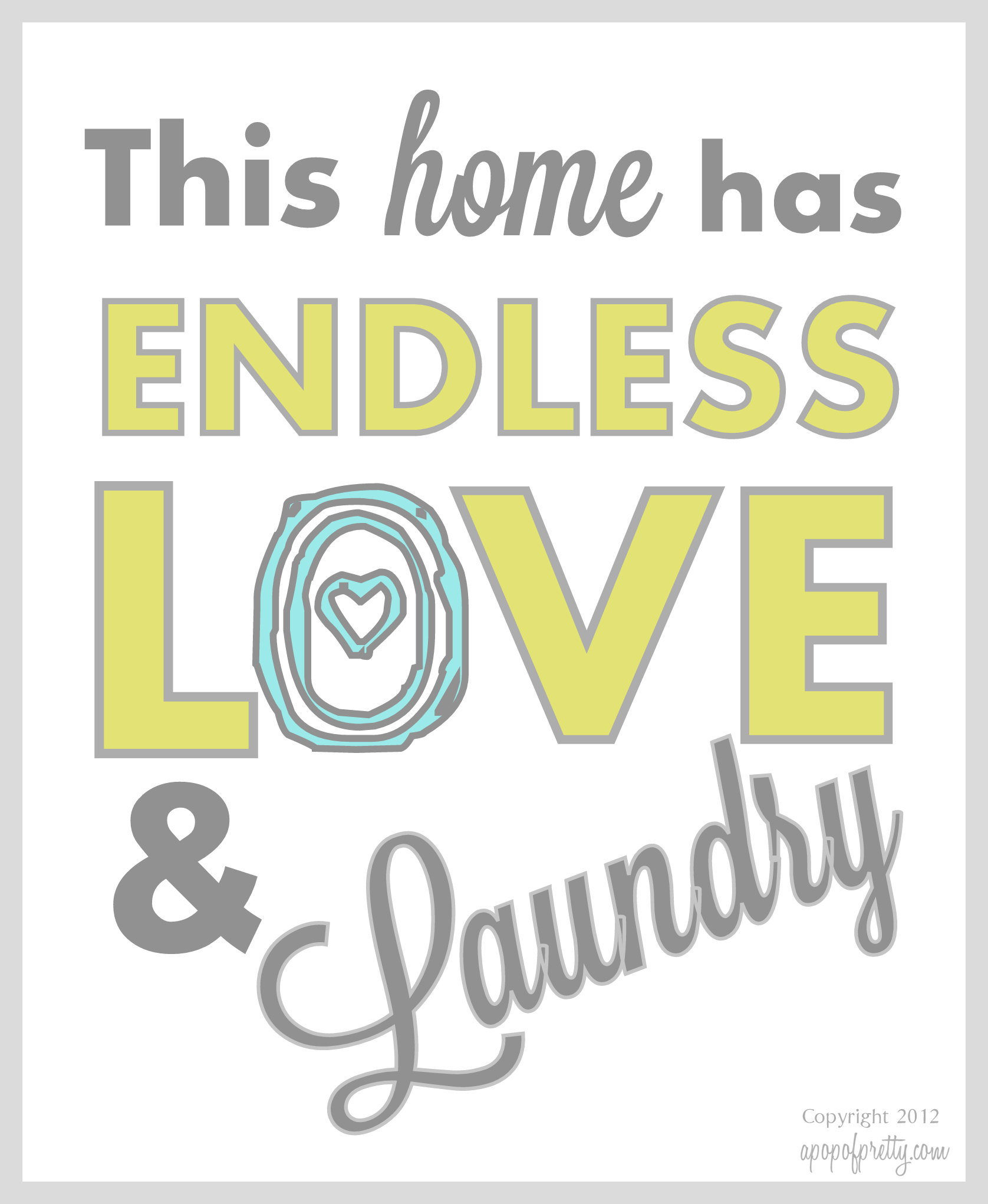 Free Printable Artwork Endless Love Laundry Now In More Color Choices