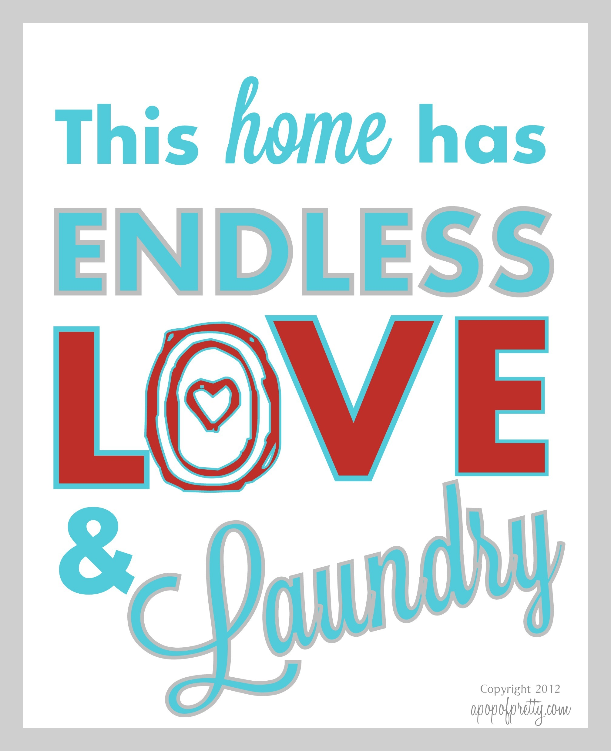 "Laundry Room Pictures To Print Free Printable Artwork ""endless Love & Laundry"" Now In More"