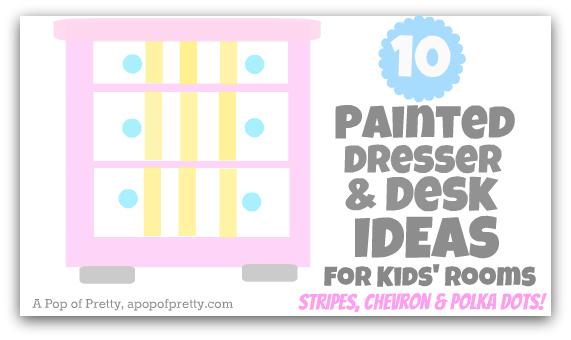 kids room decor - painted dressers