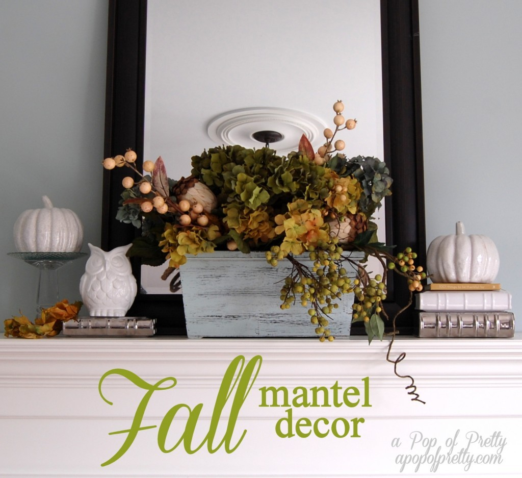 Fall mantel decor - pin it