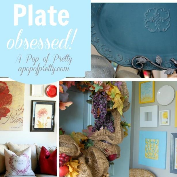 Plate-obsessed! (DIY Wall Art Idea #4)