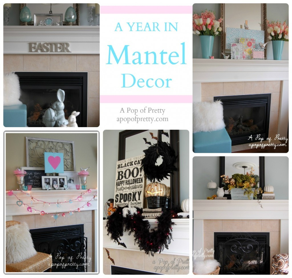 A Year of Seasonally-Decorated Mantels 2012