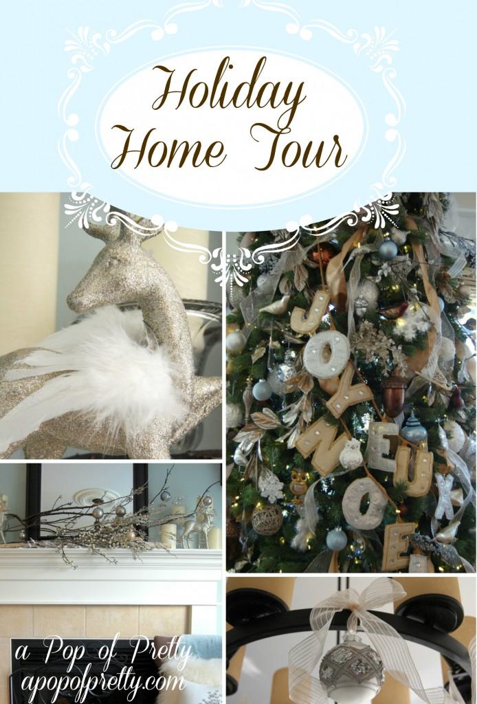 Christmas Holiday Home Tour 2012