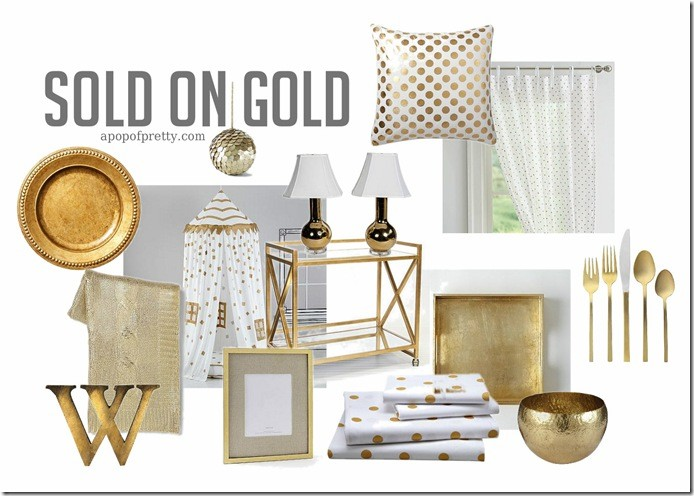 Low behold sold on gold gold decor trend a pop of for Decor gold blog