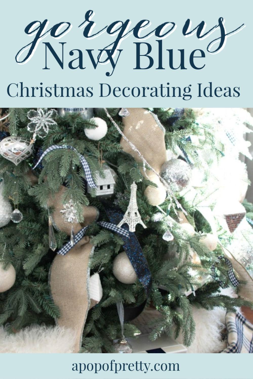Navy Blue Christmas Decor Ideas Home Tour A Pop Of Pretty