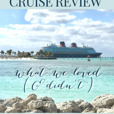 Disney Cruise Review: What We Loved (and Didn't)