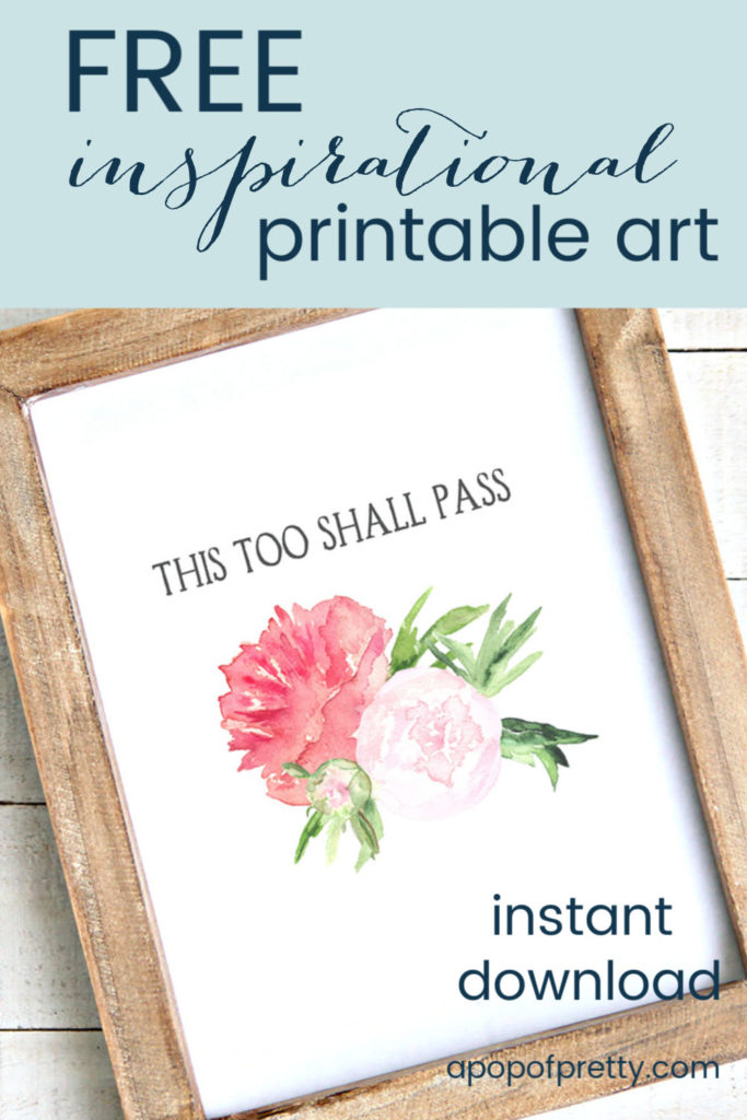 Free Printable Art: This Too Shall Pass