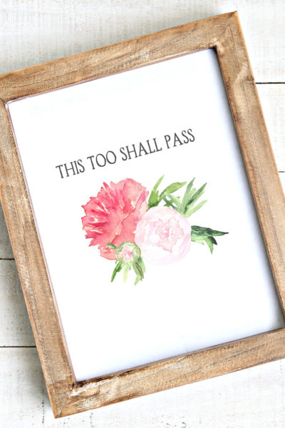"""Free downloadable art """"This too shall pass"""""""