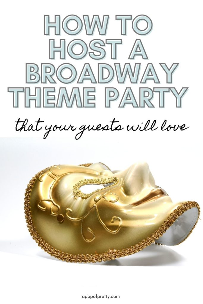 broadway themed party - things to do New Year's Eve