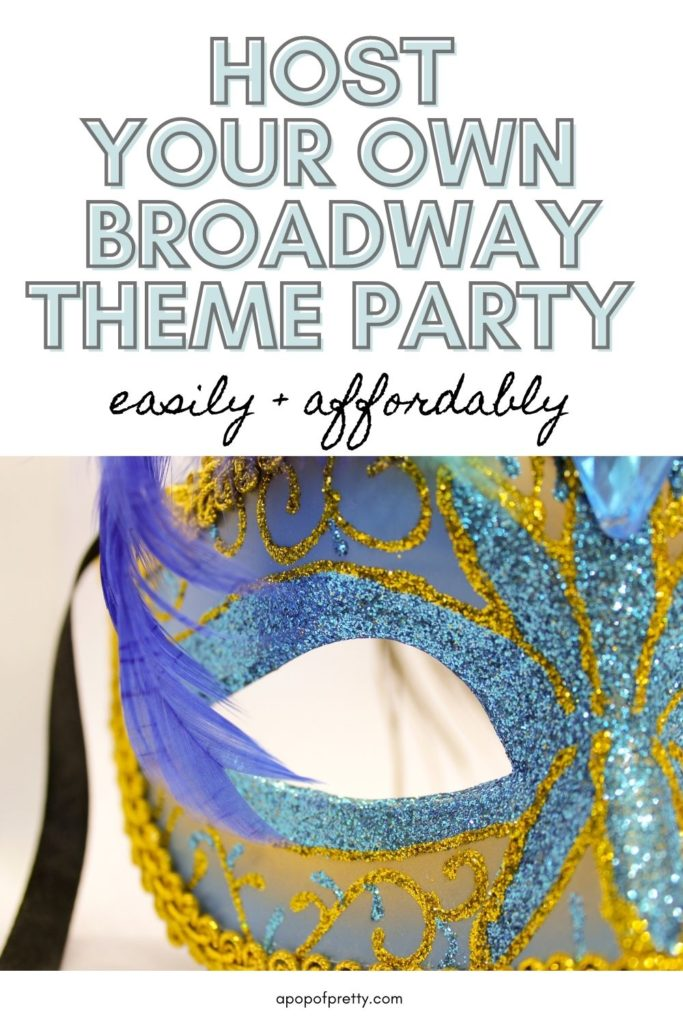 party theme ideas Broadway